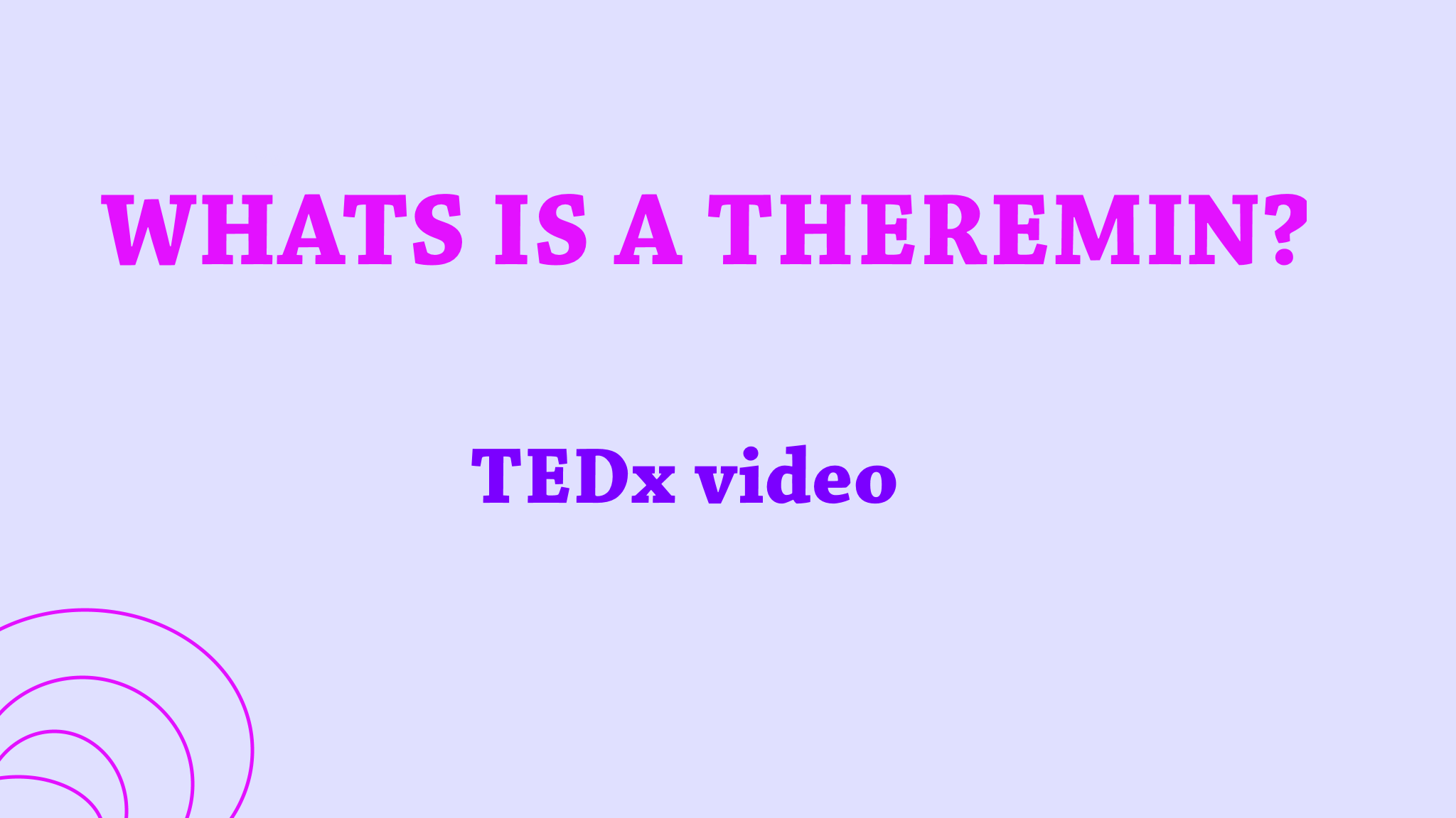 WHATS IS A THEREMIN